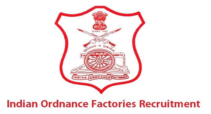Indian Ordnance Factory Recruitment