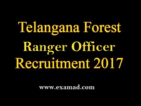 TSPSC Forest Ranger Officer Recruitment 2017