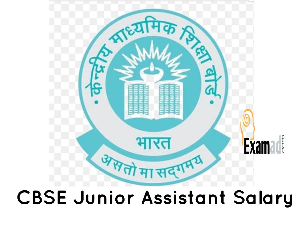 CBSE Junior Assistant Salary